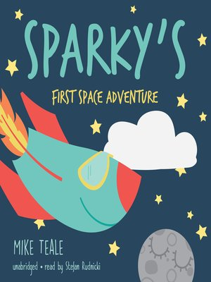 cover image of Sparky's First Space Adventure