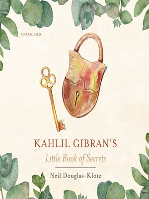 cover image of Kahlil Gibran's Little Book of Secrets