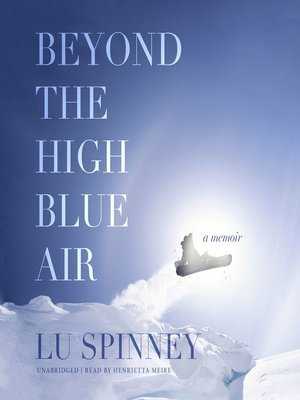 cover image of Beyond the High Blue Air