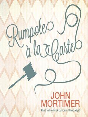 cover image of Rumpole à la Carte