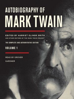cover image of Autobiography of Mark Twain, Volume 1