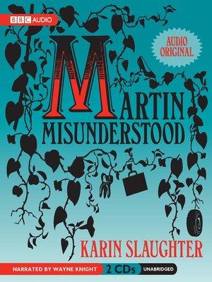 cover image of Martin Misunderstood