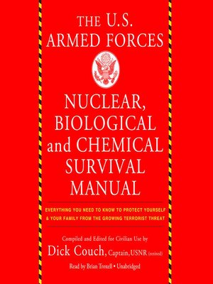 cover image of The US Armed Forces Nuclear, Biological, and Chemical Survival Manual