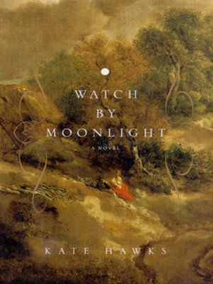 cover image of Watch by Moonlight
