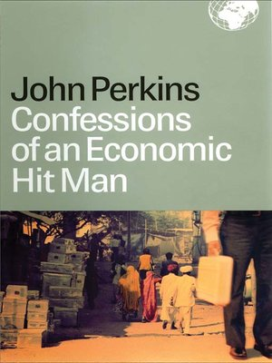 cover image of Confessions of an Economic Hit Man