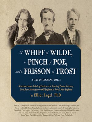 cover image of A Dab of Dickens, Volume 3: A Whiff of Wilde, a Pinch of Poe, and a Frisson of Frost