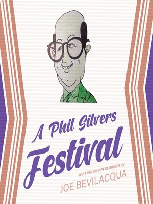 cover image of A Phil Silvers Festival