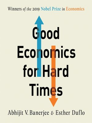cover image of Good Economics for Hard Times
