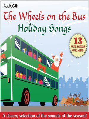 cover image of The Wheels on the Bus Holiday Songs
