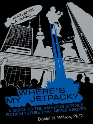 cover image of Where's My Jetpack?