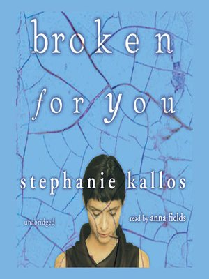 cover image of Broken for You