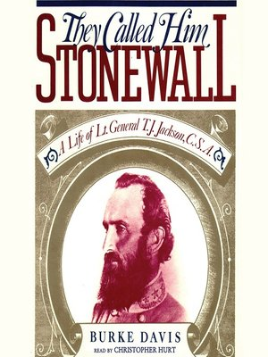 cover image of They Called Him Stonewall