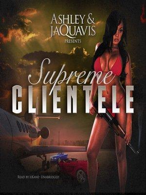 cover image of Supreme Clientele