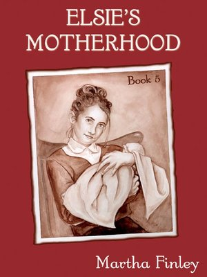 cover image of Elsie's Motherhood