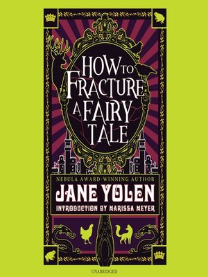 cover image of How to Fracture a Fairy Tale