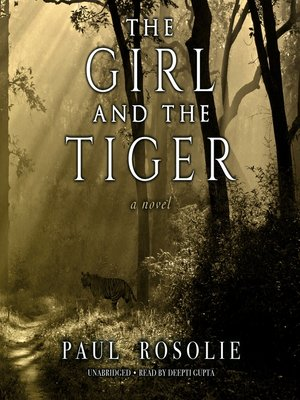 cover image of The Girl and the Tiger
