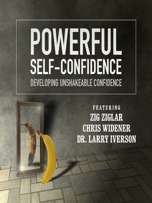 cover image of Powerful Self-Confidence