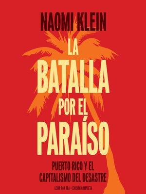 cover image of La batalla por el paraiso