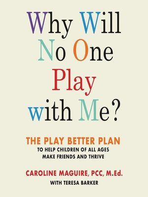 cover image of Why Will No One Play with Me?