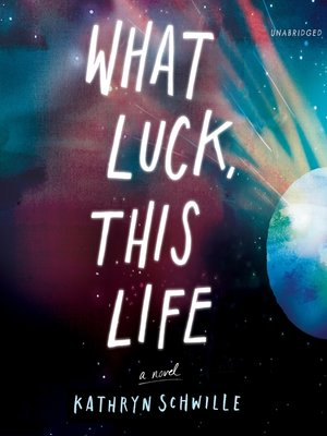 cover image of What Luck, This Life