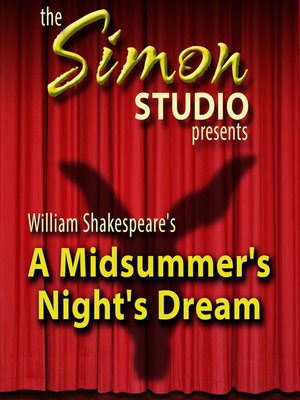 cover image of Simon Studio Presents: A Midsummer Night's Dream