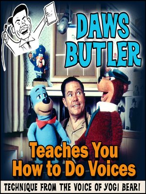 cover image of Daws Butler Teaches You How to Do Voices