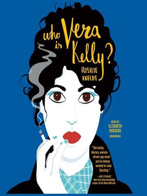 cover image of Who Is Vera Kelly?