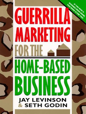 cover image of Guerrilla Marketing for the Home-Based Business