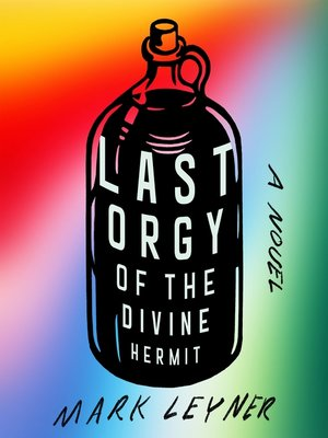cover image of Last Orgy of the Divine Hermit
