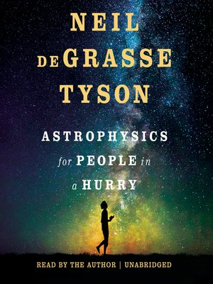 cover image of Astrophysics for People in a Hurry