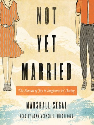 cover image of Not Yet Married