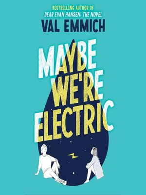 cover image of Maybe We're Electric
