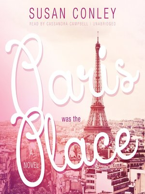 cover image of Paris Was the Place