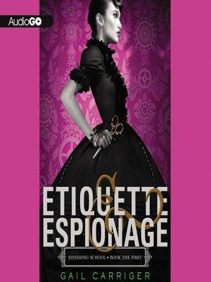 cover image of Etiquette & Espionage