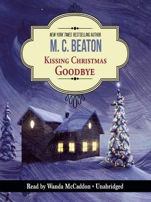 cover image of Kissing Christmas Goodbye