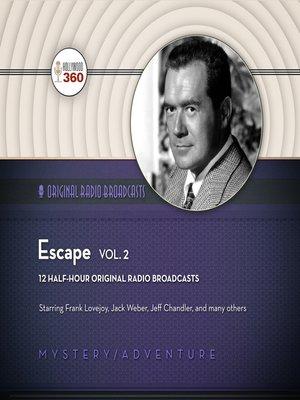 cover image of Escape, Volume 2