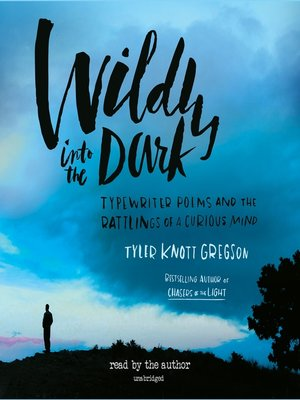 cover image of Wildly into the Dark