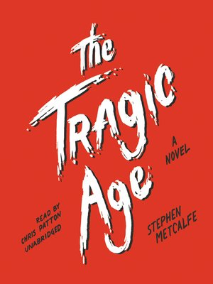 cover image of The Tragic Age