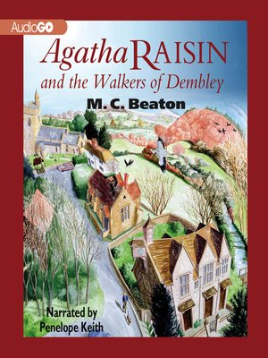 cover image of Agatha Raisin and the Walkers of Dembley