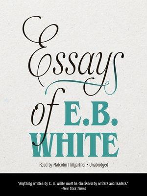 cover image of Essays of E. B. White