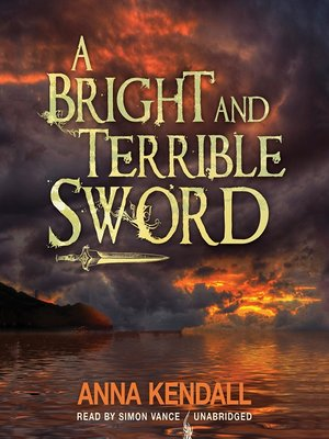 cover image of A Bright and Terrible Sword