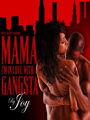 cover image of Mama, I'm In Love With a Gangsta