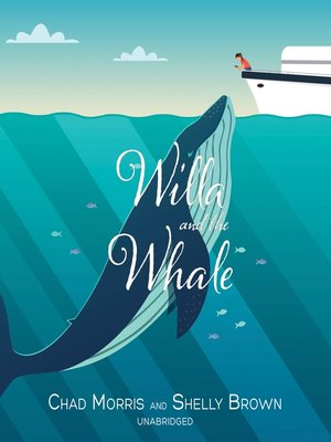 cover image of Willa and the Whale