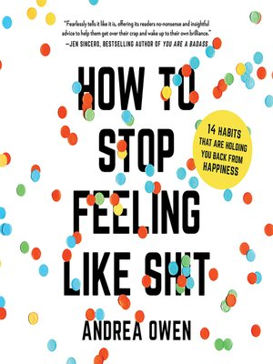 cover image of How to Stop Feeling like Sh*t