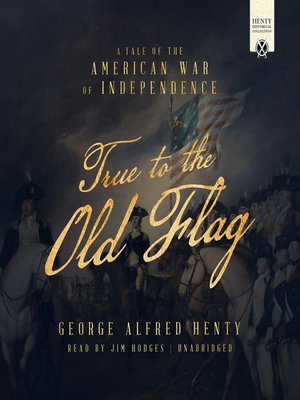 cover image of True to the Old Flag