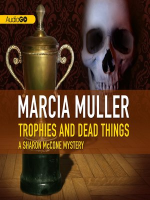cover image of Trophies and Dead Things
