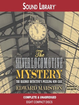 cover image of The Silver Locomotive Mystery