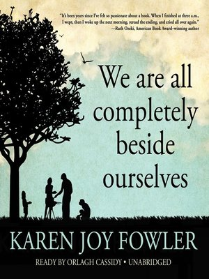 cover image of We Are All Completely Beside Ourselves
