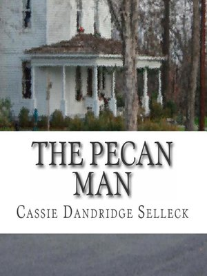 cover image of The Pecan Man
