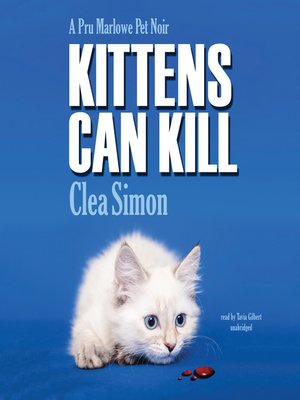 cover image of Kittens Can Kill